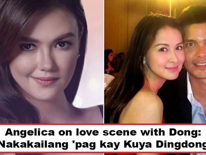 Iba siya sa mga lalake! Angelica Panganiban reveals she does not feel awkward on love scenes with her leading men but Dingdong Dantes is an exception