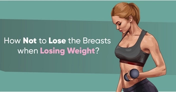How Not to Lose the Breasts when Losing Weight?