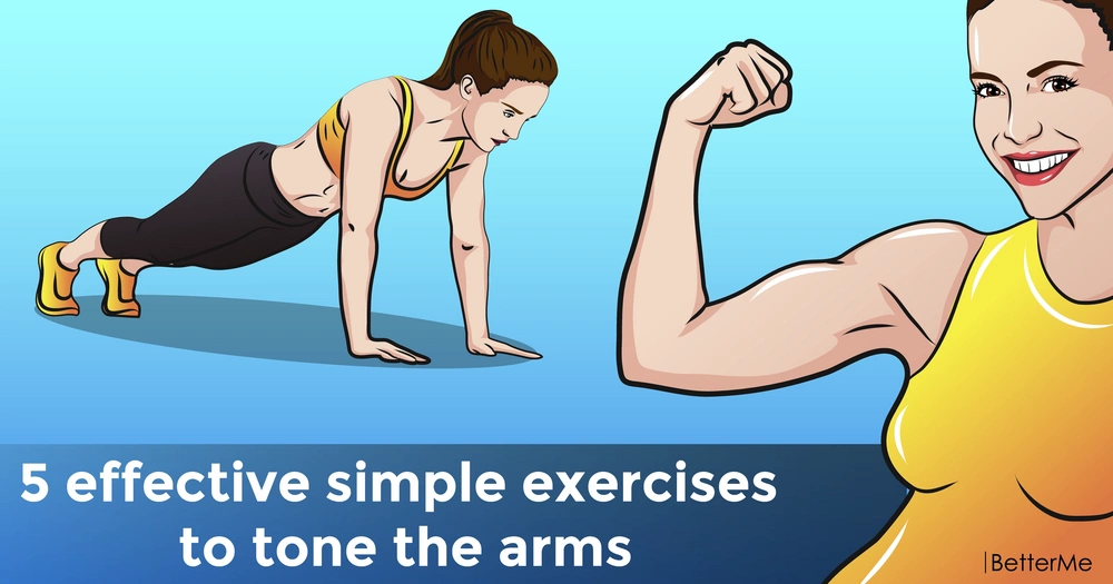 5 effective simple exercises to tone the arms