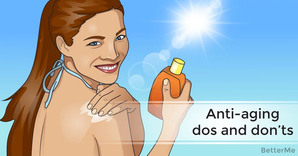 Anti-aging dos and don'ts