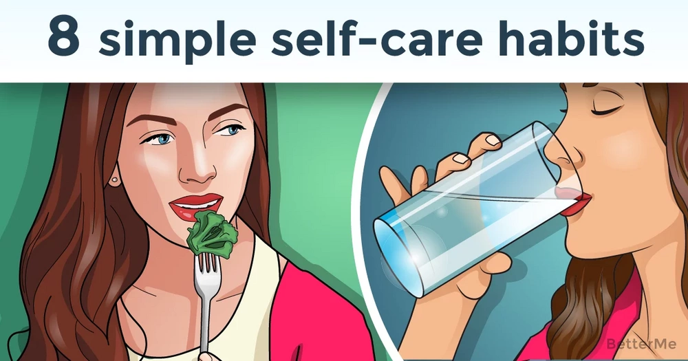 8 simple self-care habits