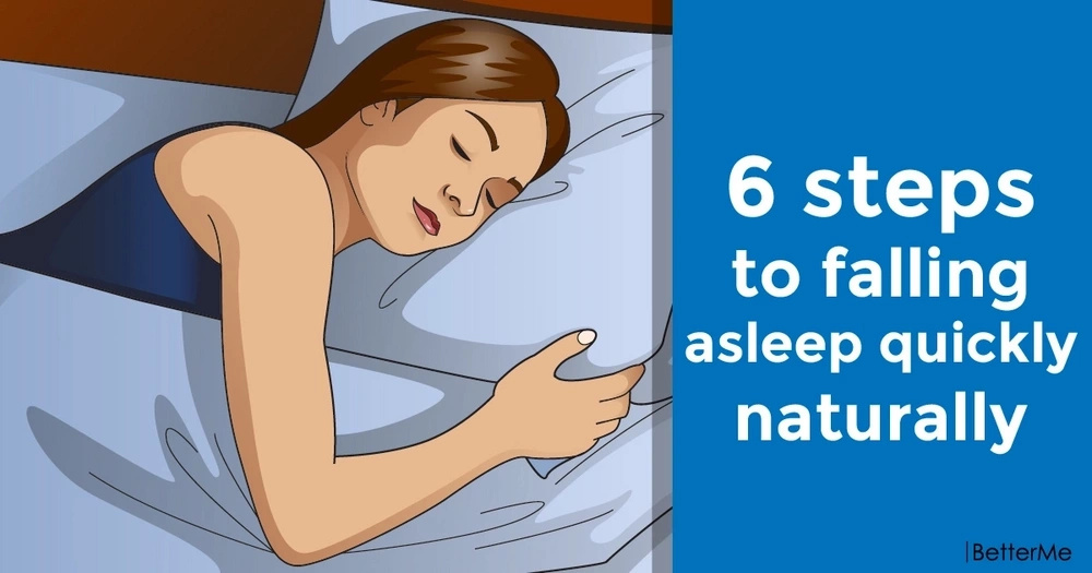 6 steps to falling asleep quickly naturally