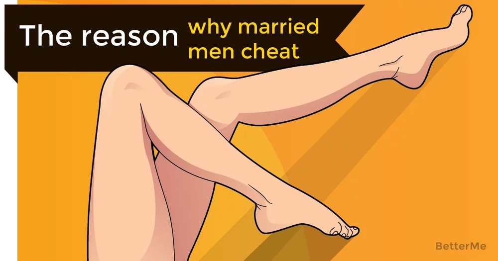 The reason why married men cheat