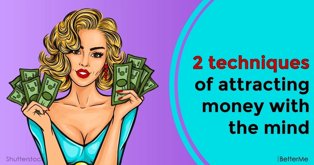 2 techniques of attracting money with the mind
