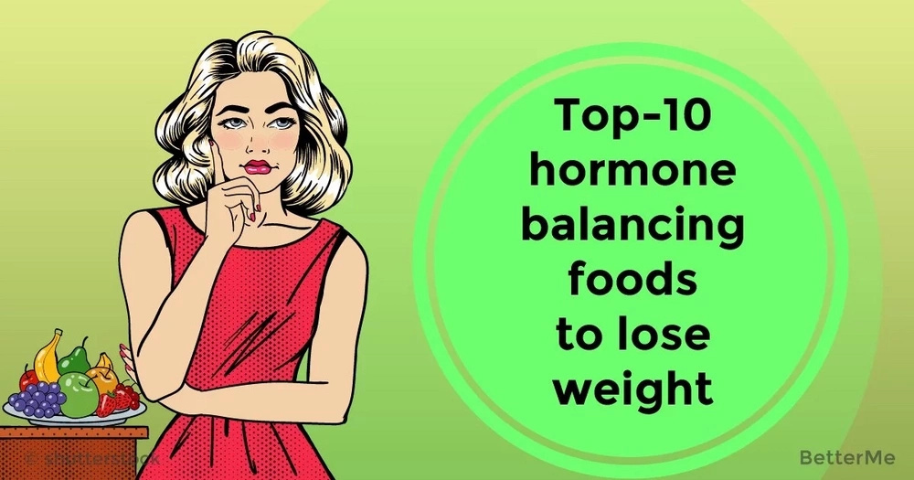 Top-10 hormone balancing foods to lose weight