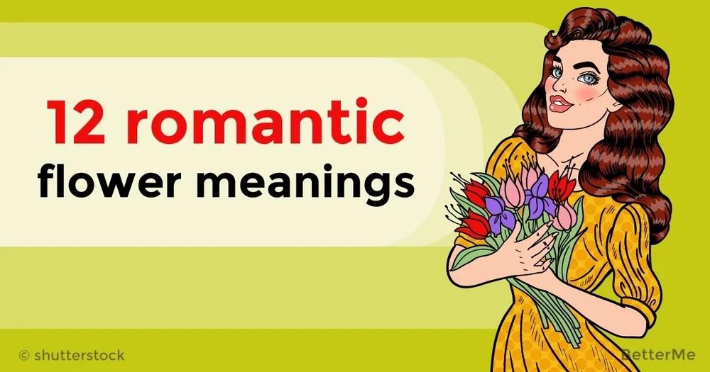 12 romantic flower meanings