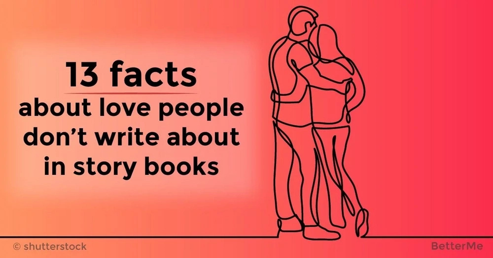13 facts about love people don't write about in story books