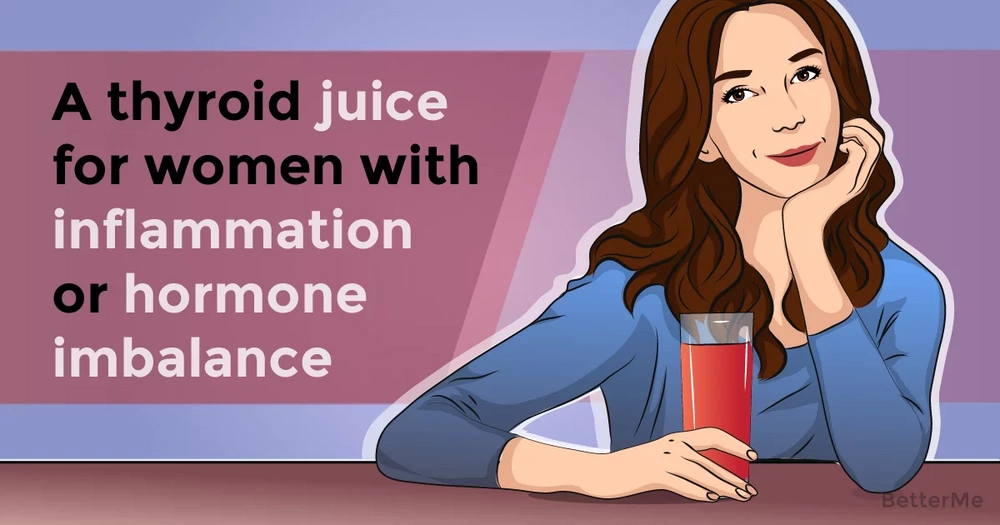 A thyroid juice for women with inflammation or hormone imbalance can help them improve their health