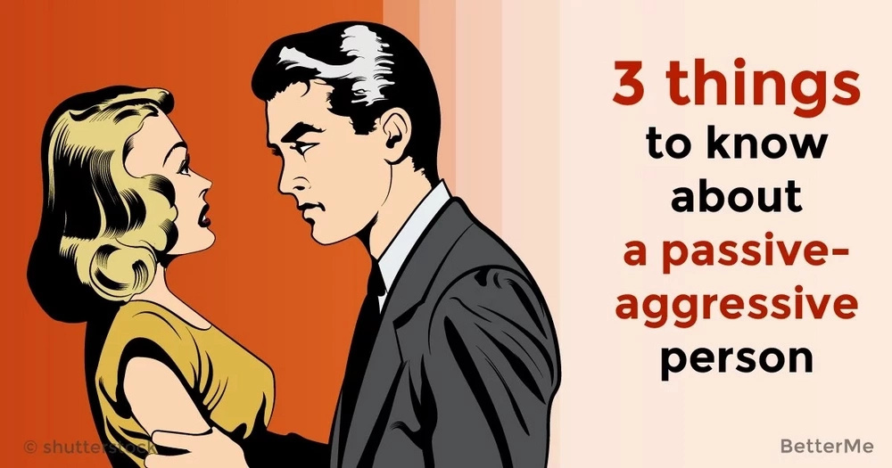 3 things to know about a passive-aggressive person