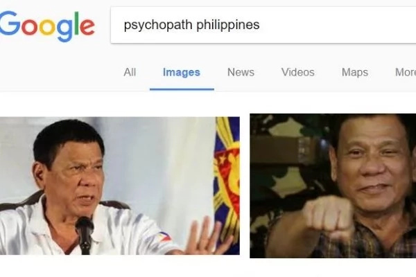Rodrigo Duterte Appears on First Page of Google Search for 'Psychopath?' Who is Responsible?