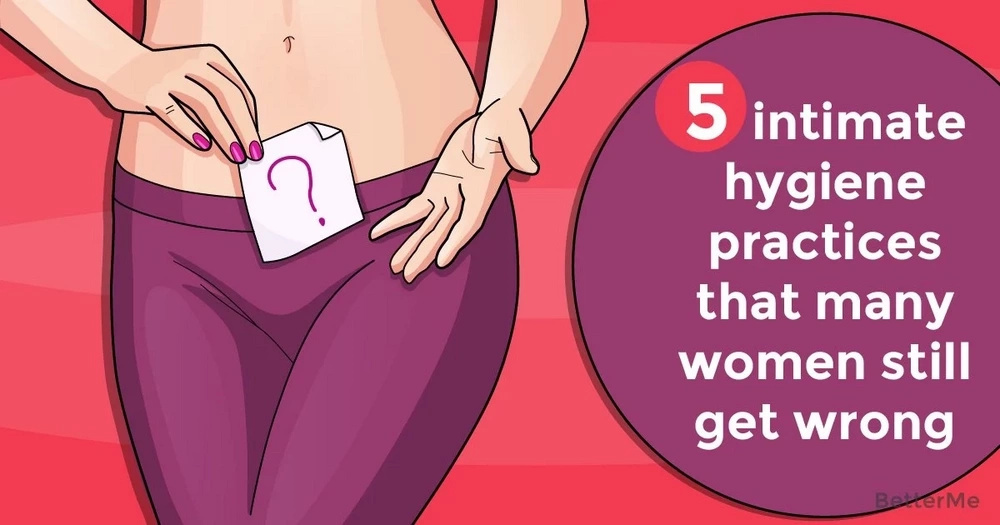 Top 5 intimate hygiene practices that many women still get wrong