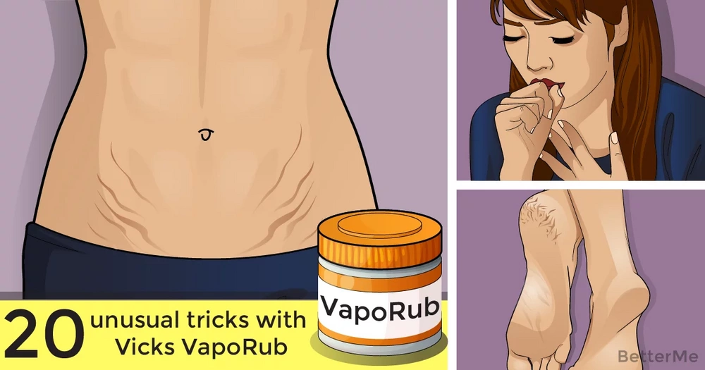 20 unusual tricks with Vicks VapoRub