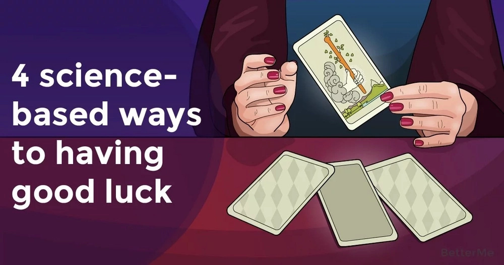 4 science-based ways to having good luck