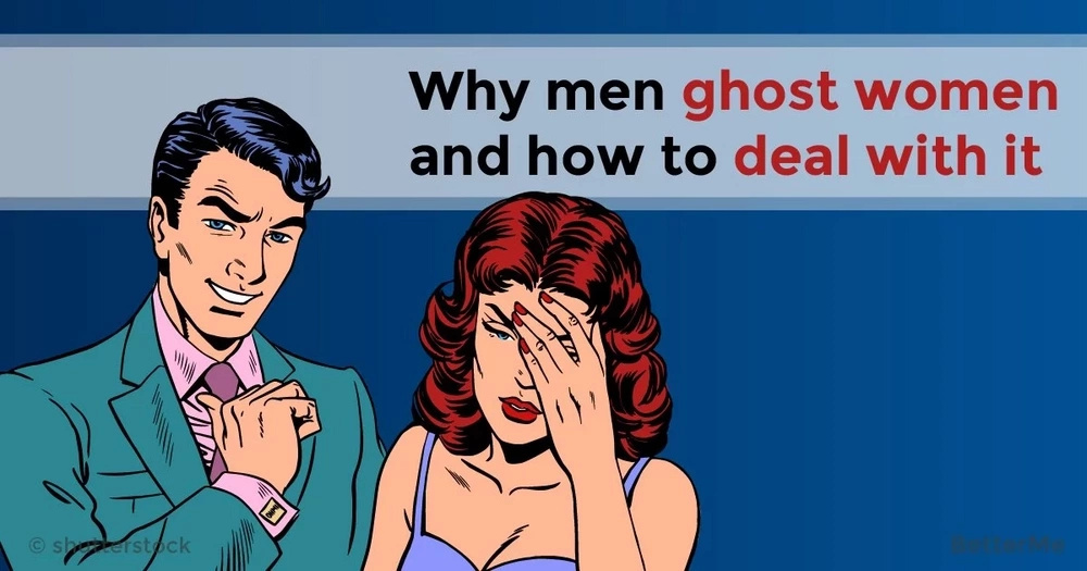 Why men ghost women and how to deal with it