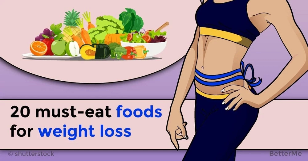 20 must-eat foods for weight loss