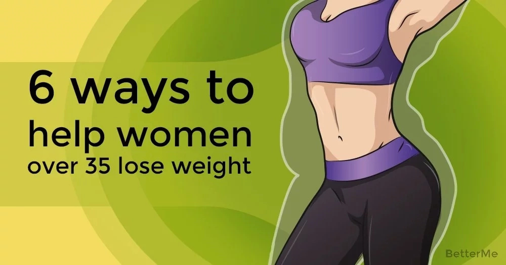 Top 6 tips to help women over 35 lose weight