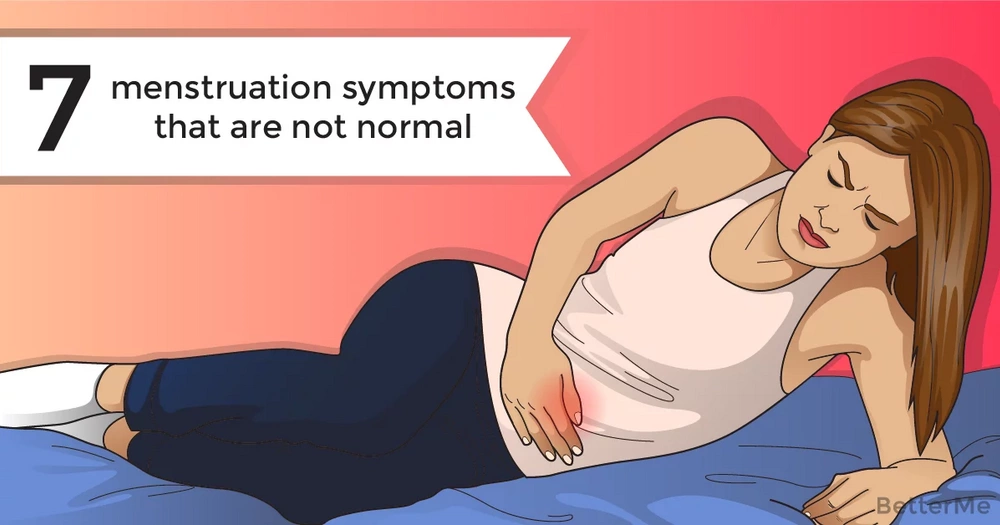 7 menstruation symptoms that are not normal