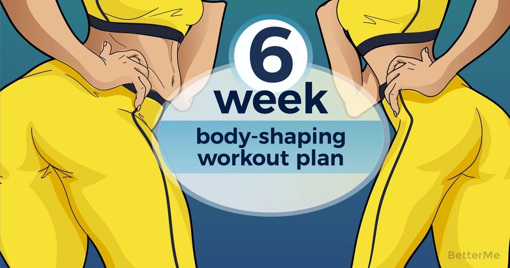 6-week body-shaping workout plan