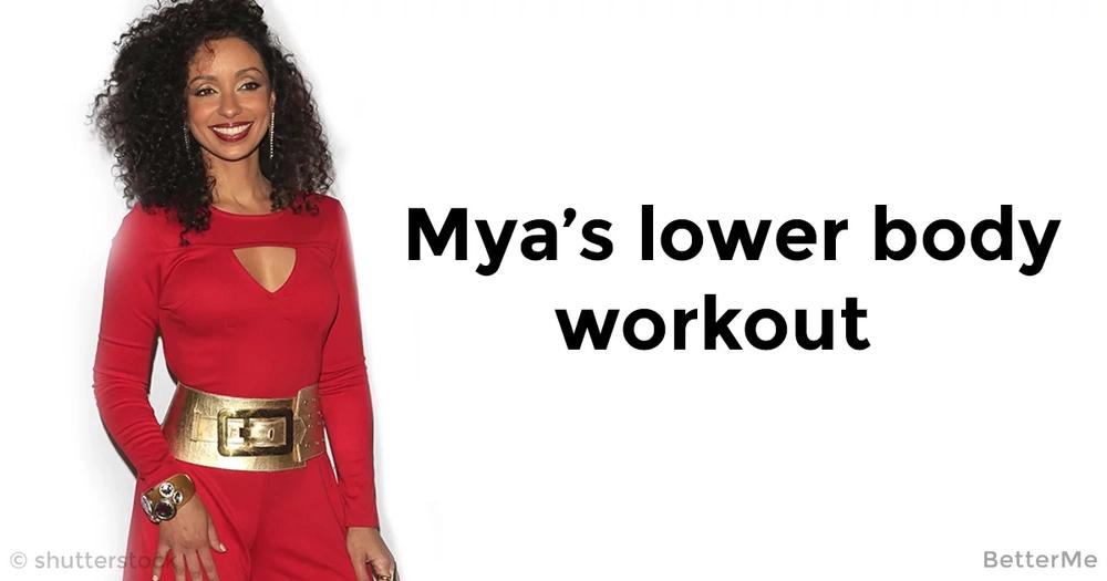 Singer Mya shared her lower body workout