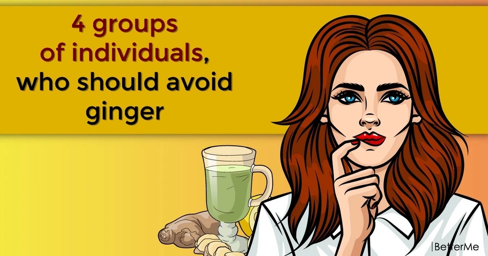4 groups of individuals, who should avoid ginger