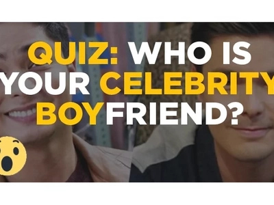 QUIZ: Find out Who Is Your Celebrity Boyfriend?