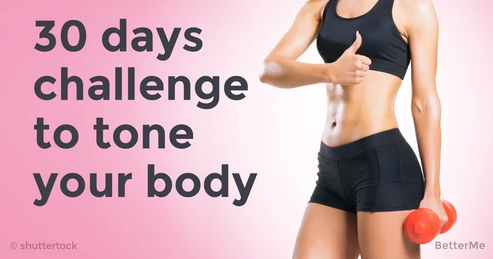 A 30-day challenge to tone your body