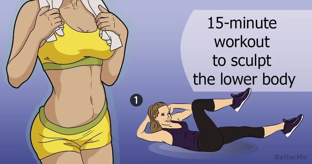 15-minute workout to sculpt the lower body