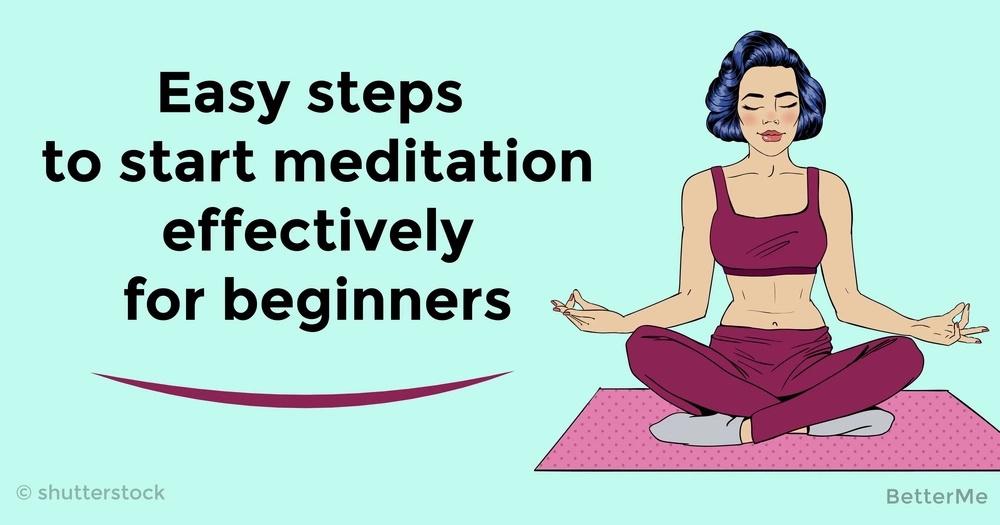 Easy steps to start meditation effectively for beginners