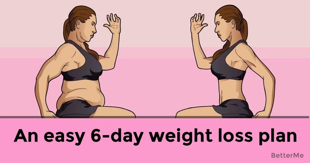 An easy 6-day weight loss plan