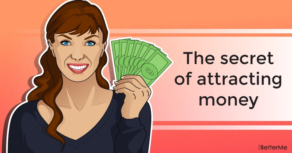 The secret of attracting money