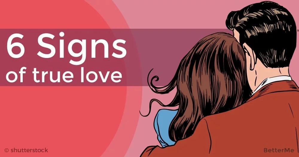 6 signs of true love