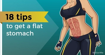 18 tips that can help you get a flat stomach