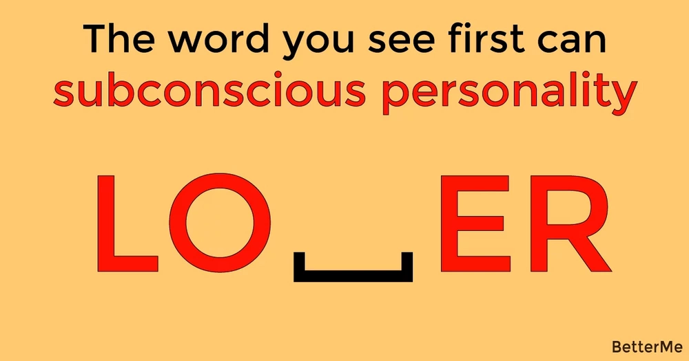 The word you see first can reveal your subconscious personality