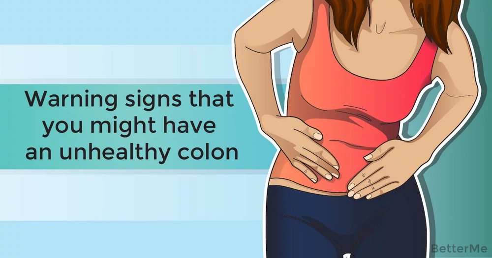 Warning signs that you might have an unhealthy colon