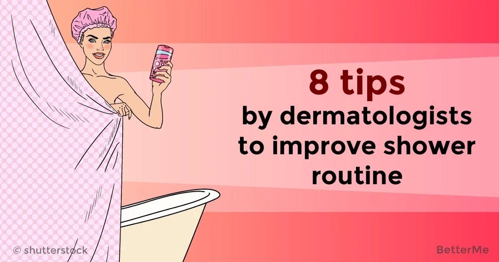 8 tips by dermatologists to improve shower routine