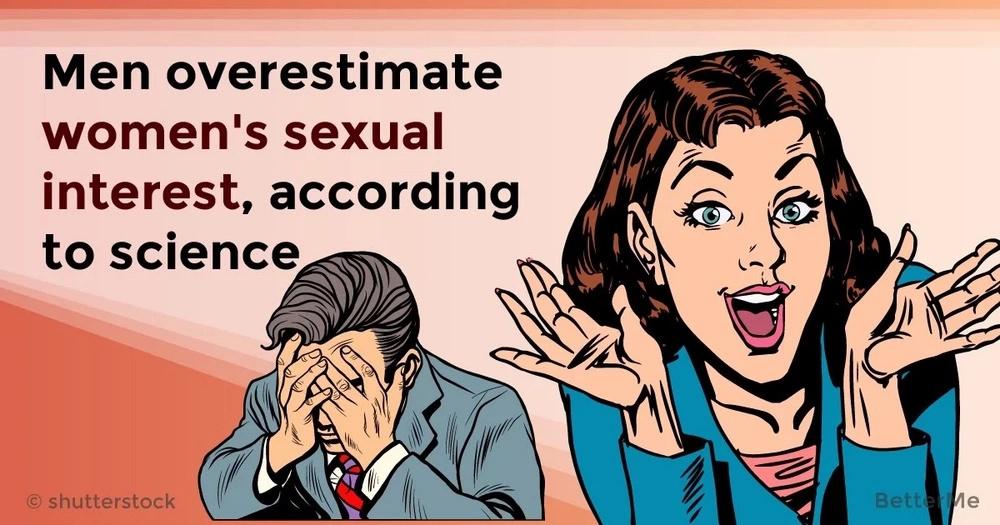 Men overestimate women's sexual interest, according to science