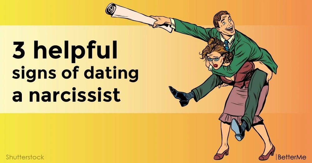 3 helpful signs of dating a narcissist