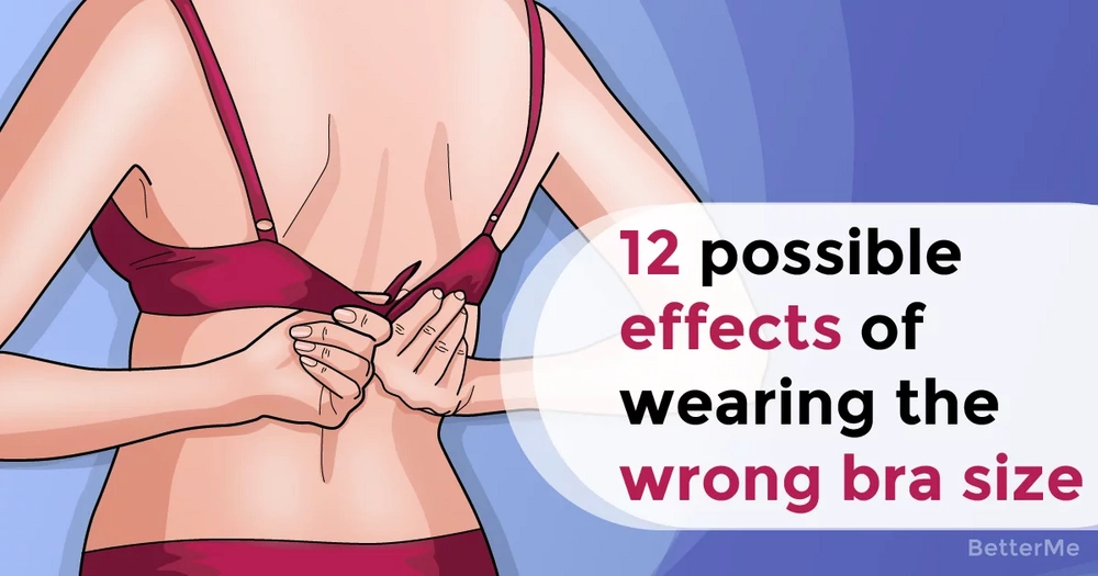 12 possible effects of wearing the wrong bra size