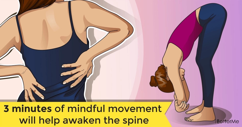 3 minutes of mindful movement will help awaken the spine