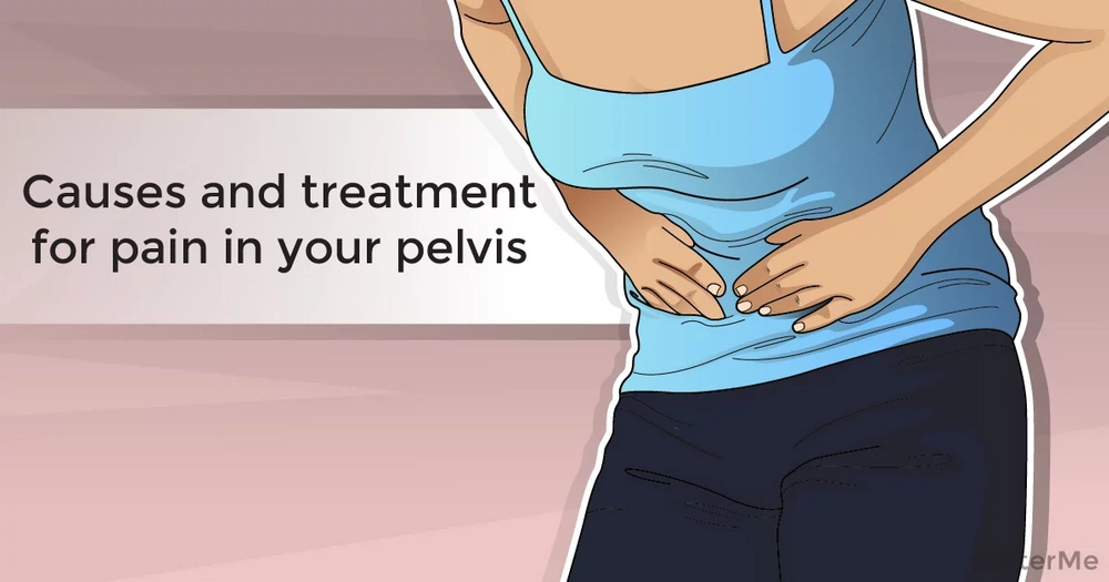 Causes and treatment for pain in your pelvis