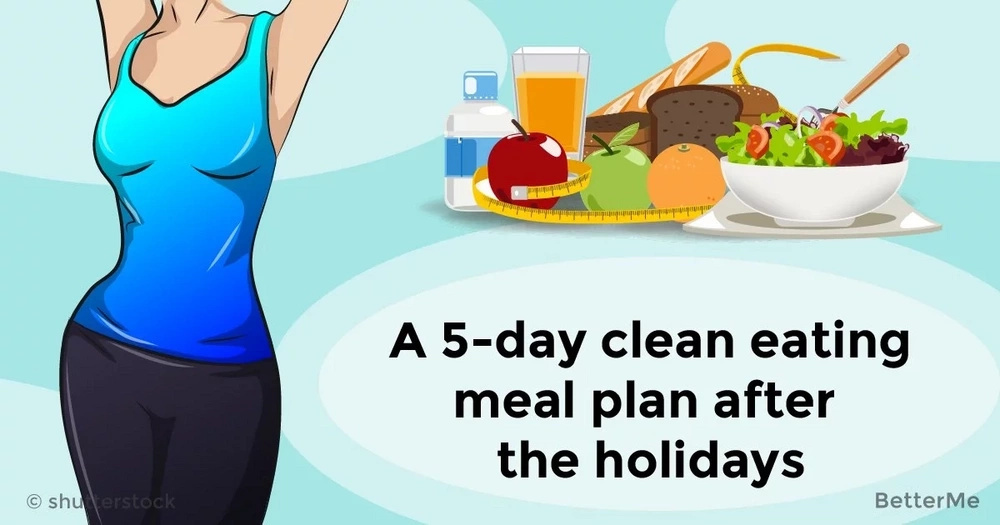 A 5-day clean eating meal plan after the holidays