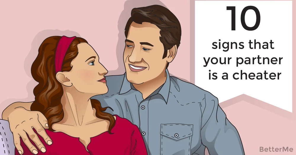 10 signs that your partner is a cheater