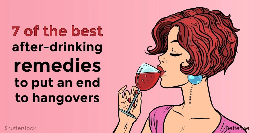 7 of the best after-drinking remedies to put an end to hangovers