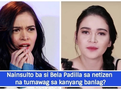 "Ininsulto ng todo! Bela Padilla responds to mean netizen who called her ""banlag"""