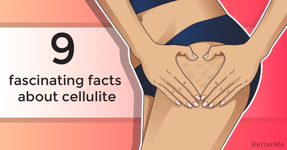 9 fascinating facts about cellulite
