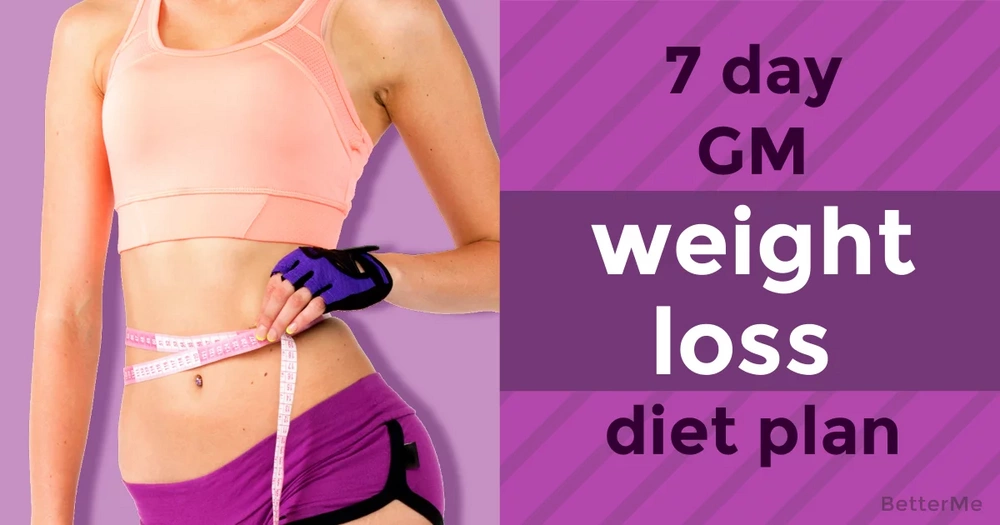 7-day GM diet plan for weight loss