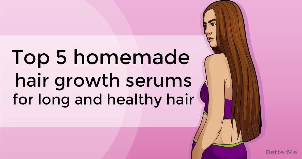 Top 5 homemade hair growth serums for long and healthy hair