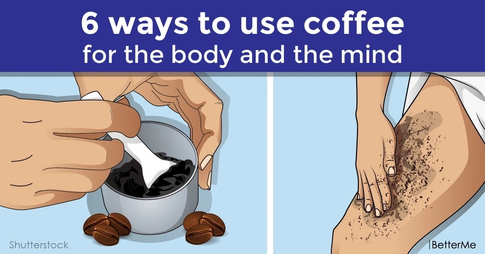 6 ways to use coffee for the body and the mind