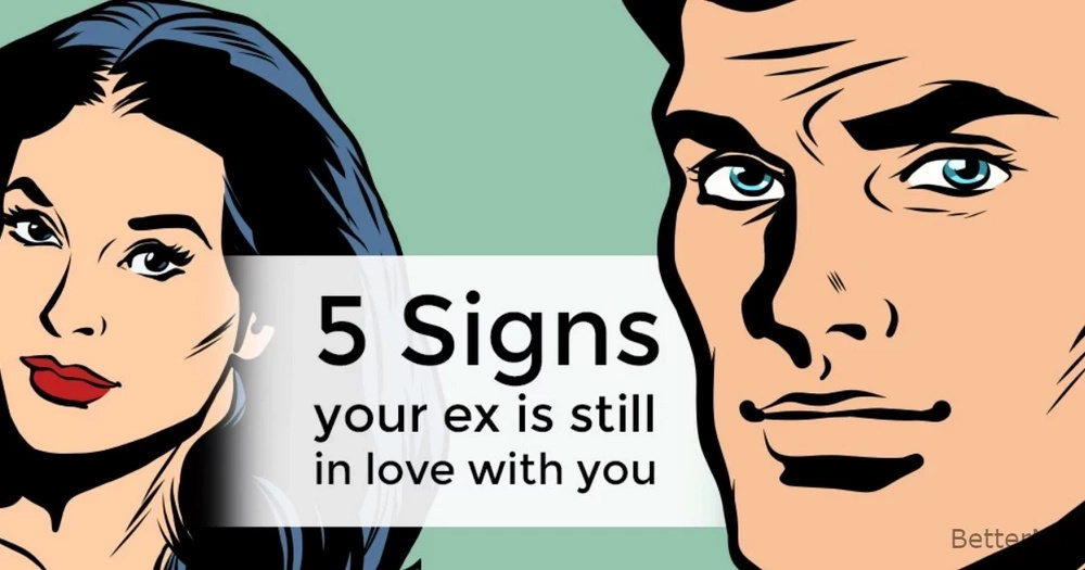 The top 5 signs that ex-boyfriend might be in love