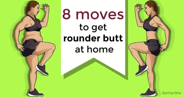 8 moves to get rounder butt at home